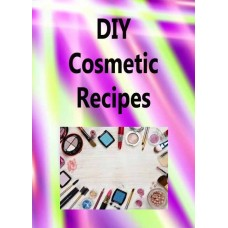 DIY Cosmetic Recipes