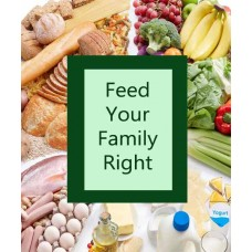 Feed Your Family Right