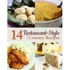 14 Restaurant Style Country Recipes