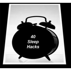 40 Sleep Hacks