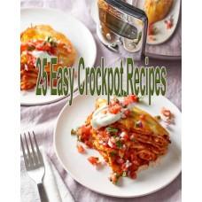 25 Easy Crockpot Recipes